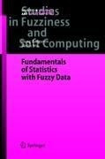 Fundamentals of Statistics with Fuzzy Data