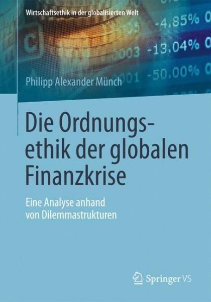 Die Ordnungsethik der globalen Finanzkrise