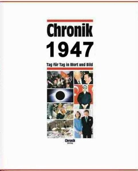 Chronik, Chronik 1947