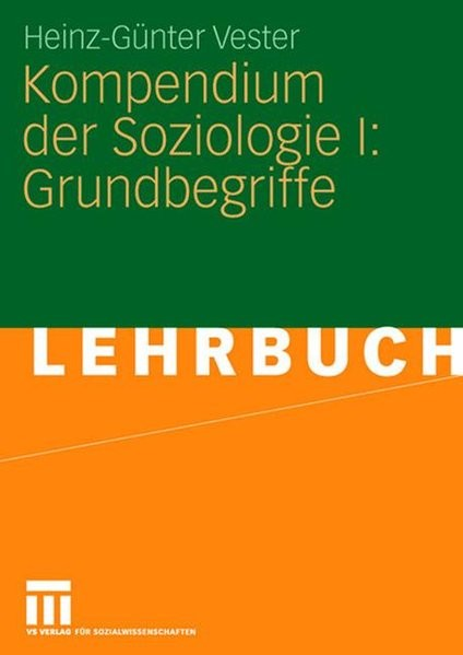 Kompendium der Soziologie I: Grundbegriffe