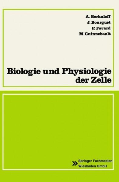 Biologie und Physiologie der Zelle
