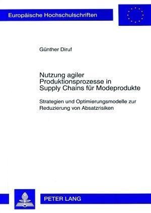 Nutzung agiler Produktionsprozesse in Supply Chains für Modeprodukte