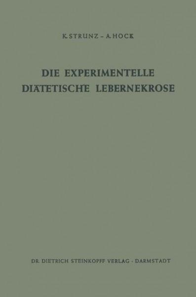 Die Experimentelle Diätetische Lebernekrose