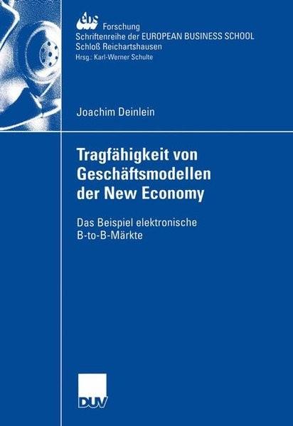 Tragfähigkeit von Geschäftsmodellen der New Economy