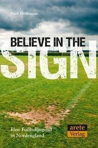 Believe in the Sign