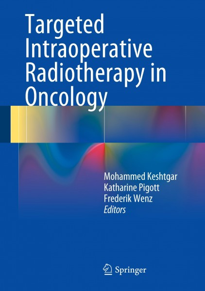 Practical Guide to Targeted Intraoperative Radiotherapy: TARGIT