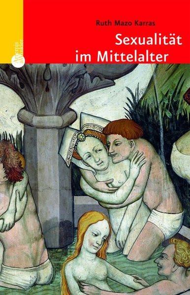 Sexualität im Mittelalter