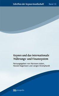Keynes und das internationale Währungs- und Finanzsystem