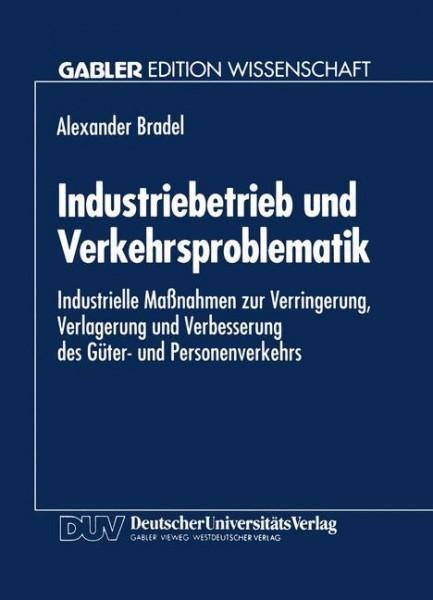 Industriebetrieb und Verkehrsproblematik