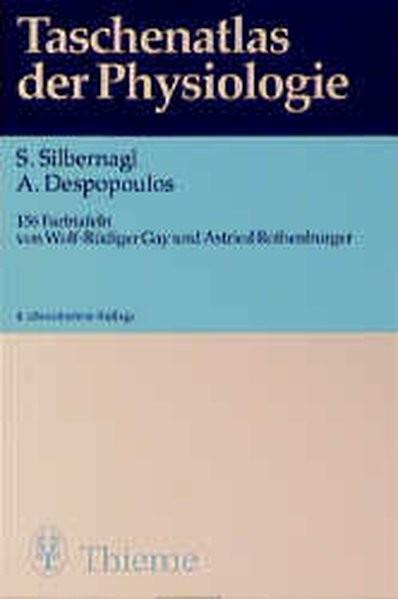 Taschenatlas der Physiologie, 4. überarb. Auflage
