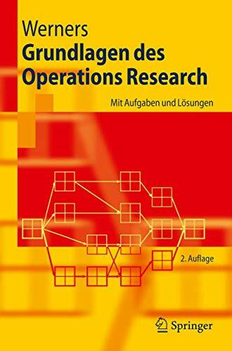 Grundlagen des Operations Research
