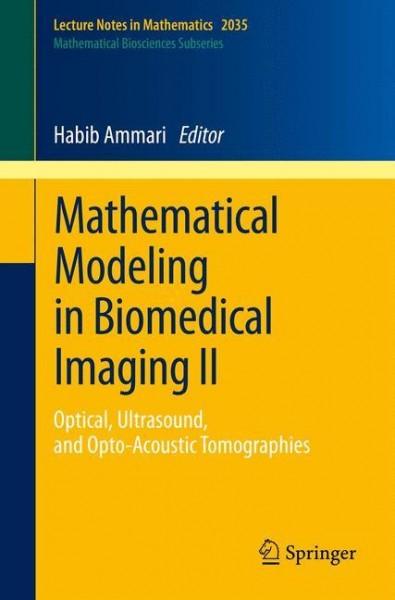 Mathematical Modeling in Biomedical Imaging II