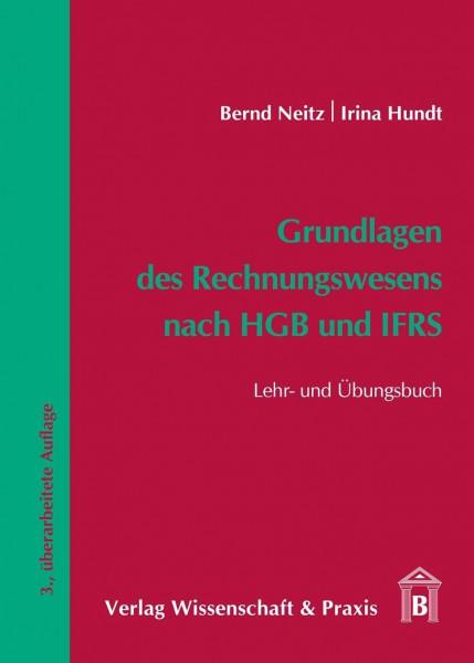 Grundlagen des Rechnungswesens nach HGB und IFRS