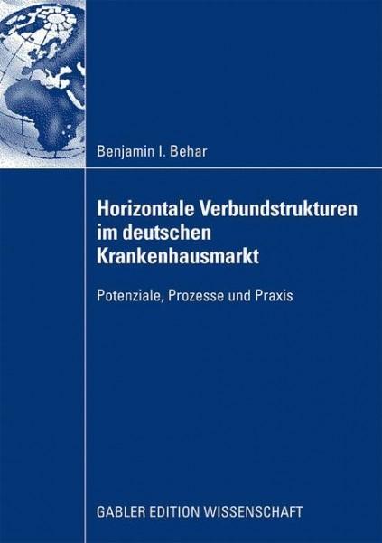Horizontale Verbundstrukturen im deutschen Krankenhausmarkt