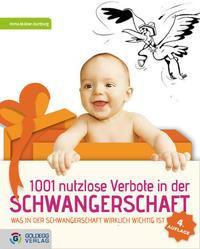 1001 nutzlose Verbote in der Schwangerschaft