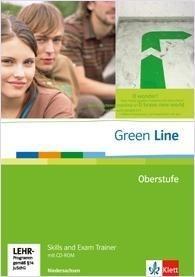 Green Line Oberstufe. Klasse 11/12 (G8), Klasse 12/13 (G9). Skills and Exam Trainer mit CD-ROM. Nied