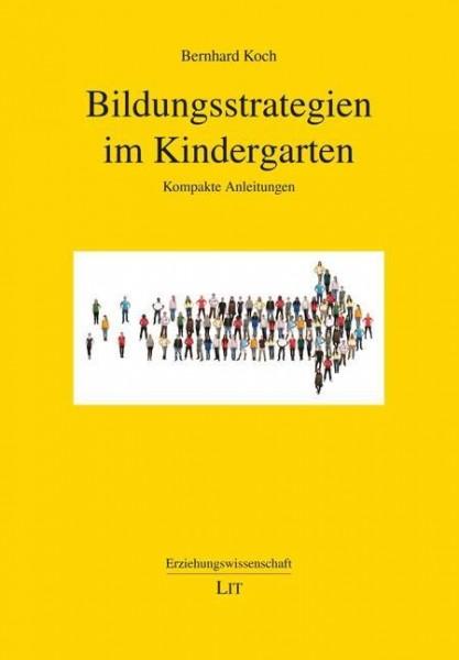 Bildungsstrategien im Kindergarten