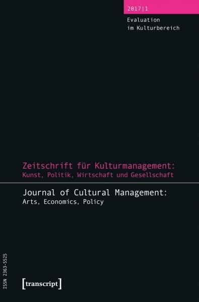 Zeitschrift für Kulturmanagement: Kunst, Politik, Wirtschaft und Gesellschaft