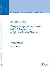 Zerspanungsmechanismen beim Schleifen von polykristallinem Diamant