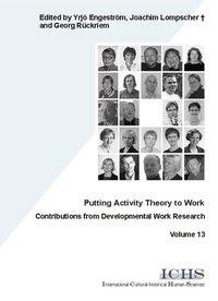 Putting Activity Theory to Work