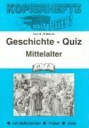 Kopierhefte mit Pfiff! Geschichte - Quiz. Mittelalter