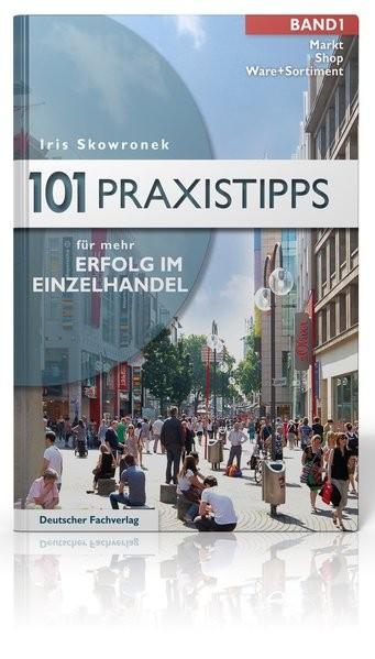 101 Praxistipps für mehr Erfolg im Einzelhandel