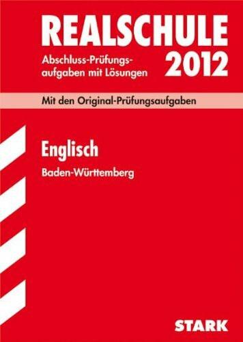 Realschule 2012 Englisch Baden-Württemberg