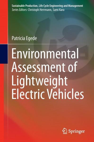 Environmental Assessment of Lightweight Electric Vehicles