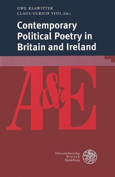 Contemporary Political Poetry in Britain and Ireland