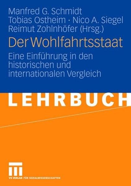 Der Wohlfahrtsstaat: Eine Einführung in den Historischen und Internationalen Vergleich (German Editi