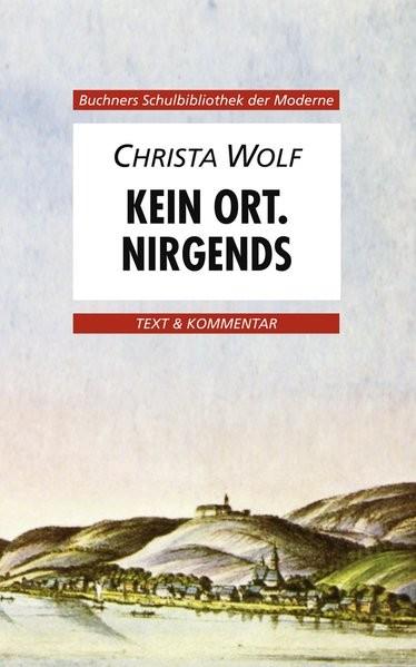 Buchners Schulbibliothek der Moderne / Text & Kommentar: Buchners Schulbibliothek der Moderne / Wolf