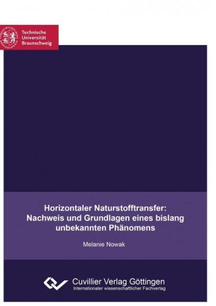 Horizontaler Naturstofftransfer: Nachweis und Grundlagen eines bislang unbekannten Phänomens