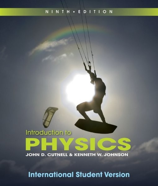 Introduction to Physics: International Student Version