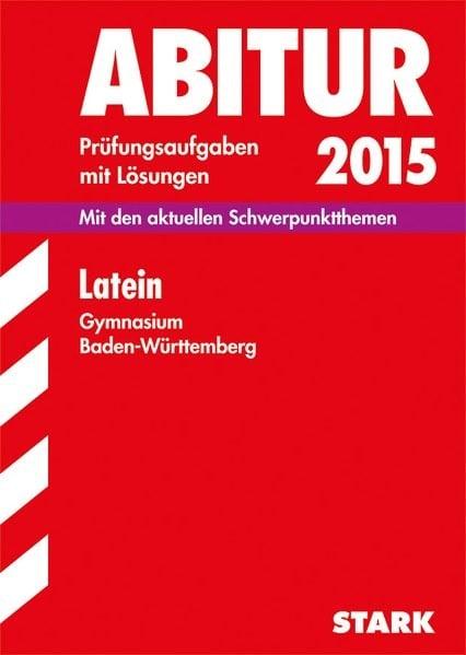 Abiturprüfung Baden-Württemberg - Latein