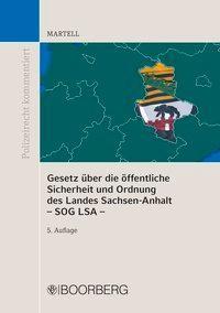 Gesetz über die öffentliche Sicherheit und Ordnung des Landes Sachsen-Anhalt - SOG LSA -