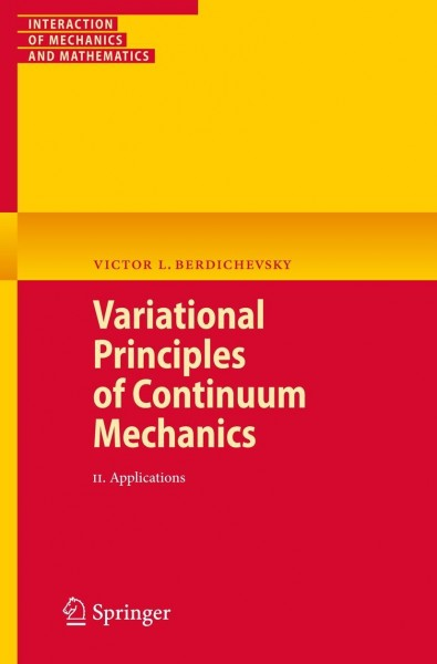 Variational Principles of Continuum Mechanics 2
