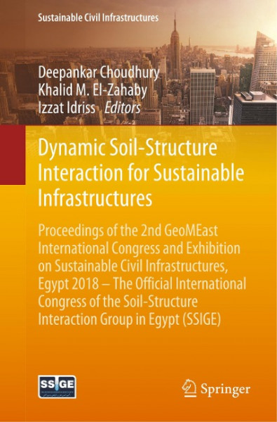 Dynamic Soil-Structure Interaction for Sustainable Infrastructures