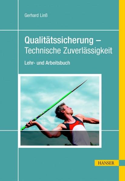 Qualitätssicherung - Technische Zuverlässigkeit