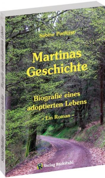Martinas Geschichte - Biografie eines adoptierten Lebens