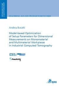Model-based Optimization of Setup Parameters for Dimensional Measurements on Monomaterial and Multim