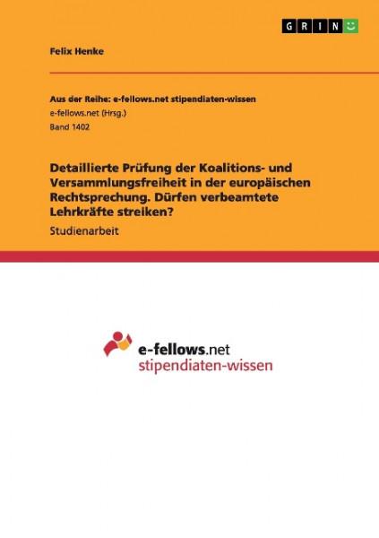 Detaillierte Prüfung der Koalitions- und Versammlungsfreiheit in der europäischen Rechtsprechung. Dü