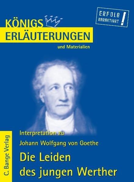 Königs Erläuterungen und Materialien, Bd.79, Die Leiden des jungen Werthers