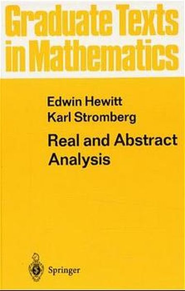 Real and Abstract Analysis: A Modern Treatment of the Theory of Functions of a Real Variable