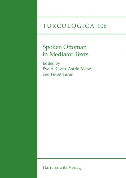 Spoken Ottoman in Mediator Texts