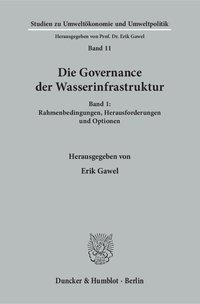 Die Governance der Wasserinfrastruktur Band 1