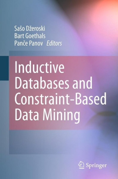 Inductive Databases and Constraint-Based Data Mining