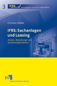IFRS: Sachanlagen und Leasing