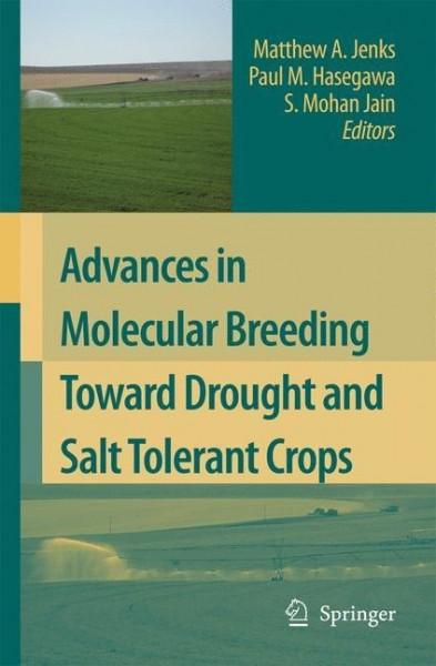 Advances in Molecular Breeding toward Drought and Salt Tolerant Crops