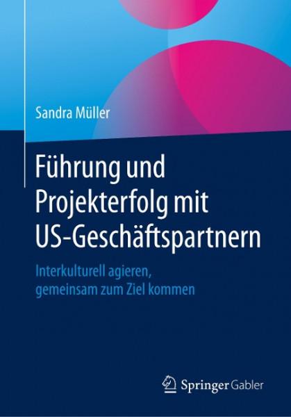 Führung und Projekterfolg mit US-Geschäftspartnern