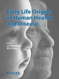 Early Life Origins of Human Health and Disease